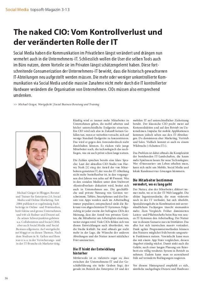 36 Social Media topsoft-Magazin 3-13 The naked CIO: Vom Kontrollverlust und der veränderten Rolle der IT Social Media habe...