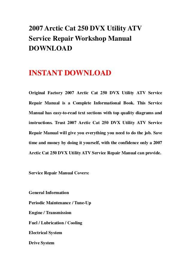 2007 arctic cat 250 dvx utility atv service repair workshop manual do rh slideshare net