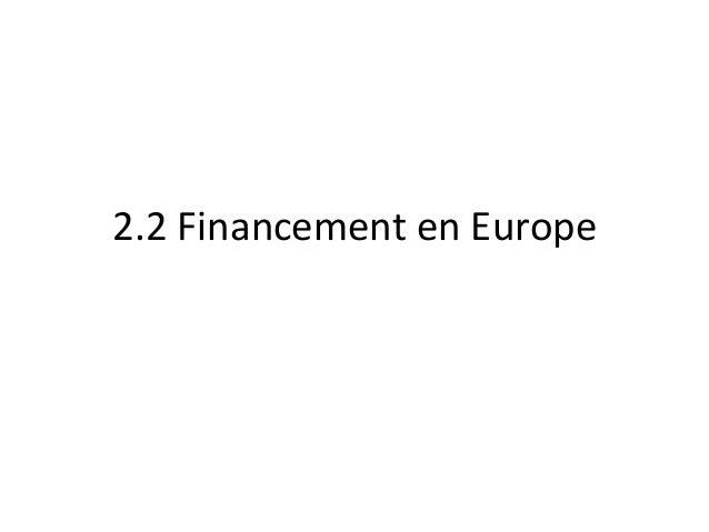 2.2 Financement en Europe
