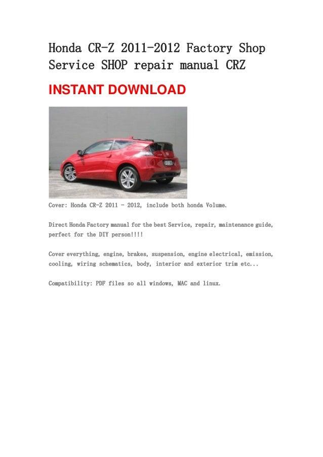 honda cr z 2011 2012 repair manual crz rh slideshare net 2013 honda cr z owner's manual 2011 honda cr-z service manual