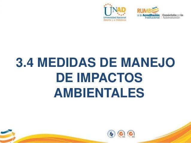 3.4 MEDIDAS DE MANEJO DE IMPACTOS AMBIENTALES