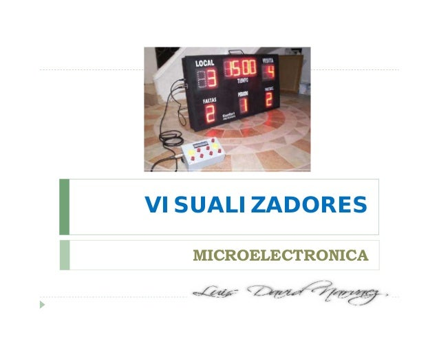 VISUALIZADORES MICROELECTRONICA