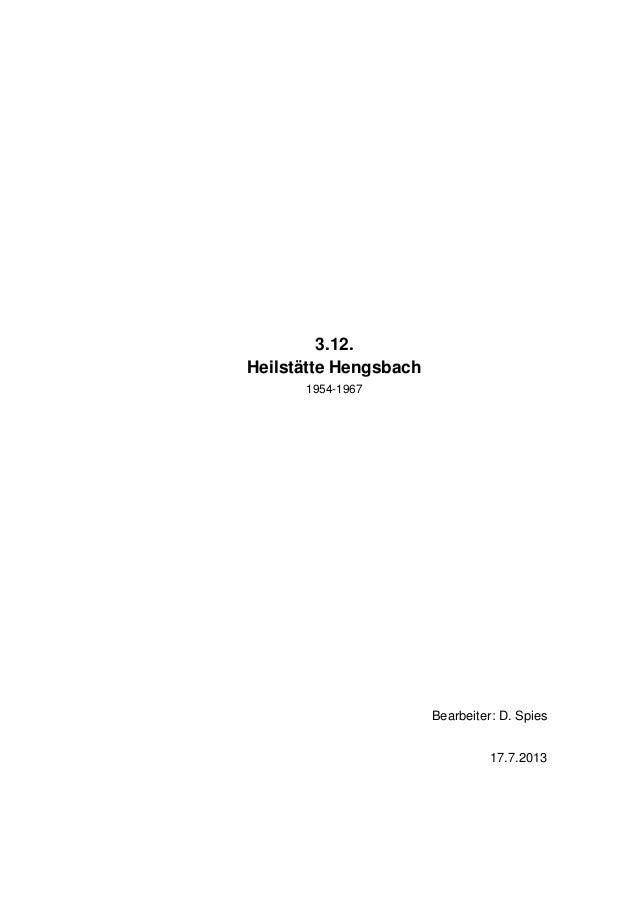3.12. Heilstätte Hengsbach 1954-1967 Bearbeiter: D. Spies 17.7.2013