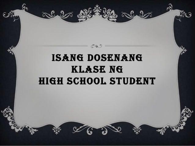 ISANG DOSENANG KLASE NG HIGH SCHOOL STUDENT