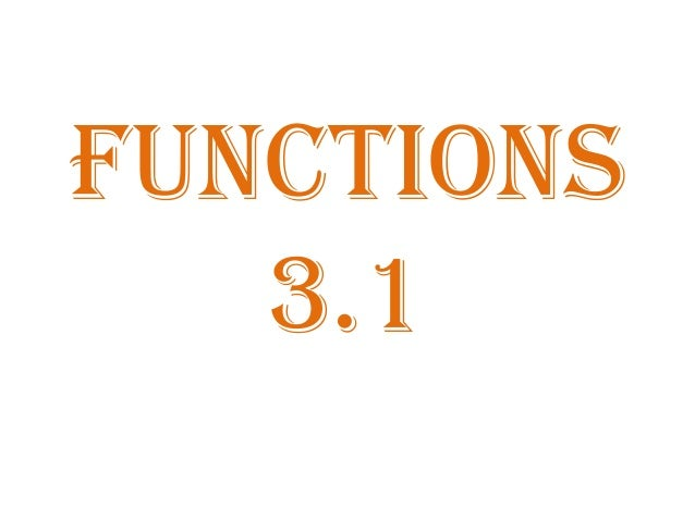 FUNCTIONs 3.1