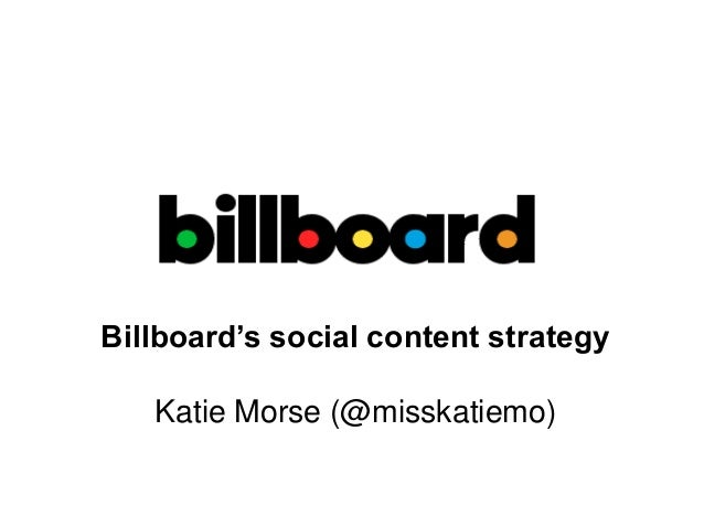 Billboard's social content strategy Katie Morse (@misskatiemo)