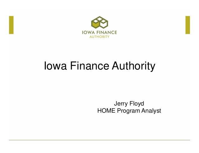 Iowa Finance Authority Jerry Floyd HOME Program Analyst