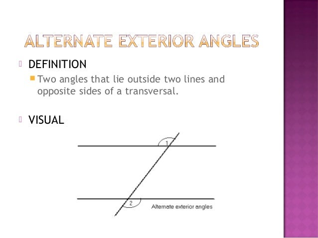 3 1 identify paris of lines and angles - Definition of alternate exterior angles ...