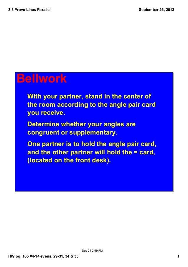 3.3ProveLinesParallel HWpg.165#414evens,2931,34&35 1 September26,2013 Sep242:59PM Bellwork Withyourpar...