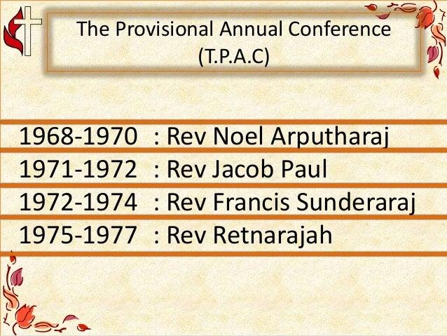 1968-1970 : Rev Noel Arputharaj 1971-1972 : Rev Jacob Paul 1972-1974 : Rev Francis Sunderaraj 1975-1977 : Rev Retnarajah T...