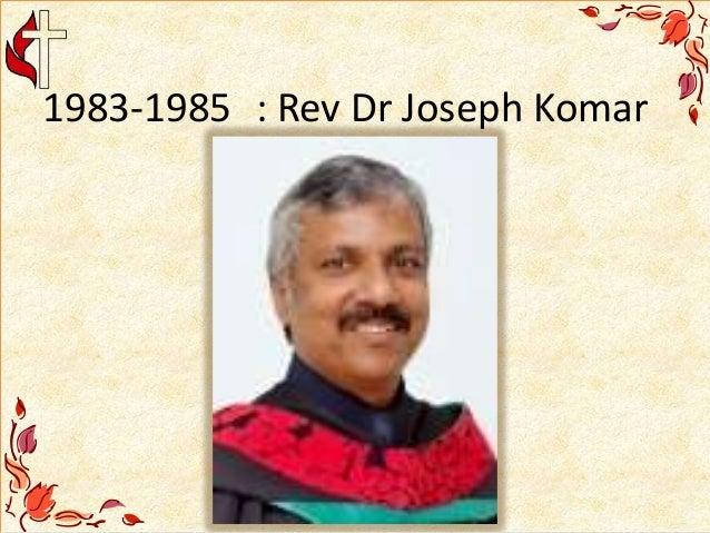 1983-1985 : Rev Dr Joseph Komar