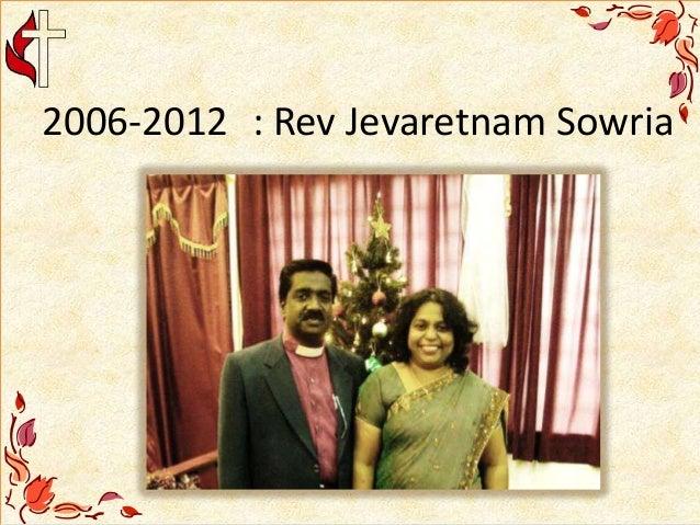 2006-2012 : Rev Jevaretnam Sowria