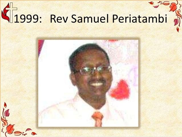 1999: Rev Samuel Periatambi