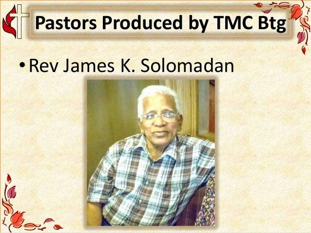 Pastors Produced by TMC Btg •Rev James K. Solomadan