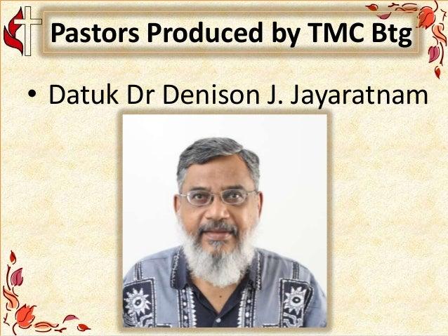 Pastors Produced by TMC Btg • Datuk Dr Denison J. Jayaratnam