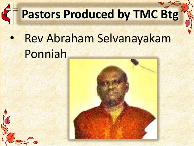 Pastors Produced by TMC Btg • Rev Abraham Selvanayakam Ponniah