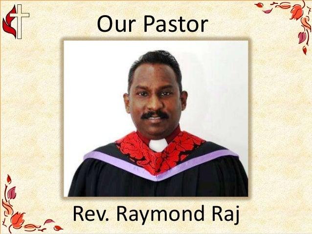 Our Pastor Rev. Raymond Raj