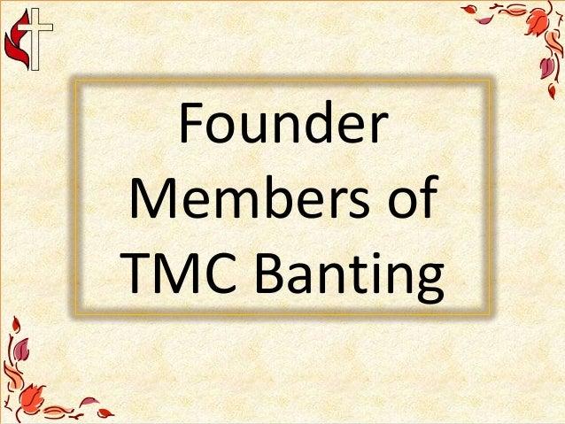 Founder Members of TMC Banting