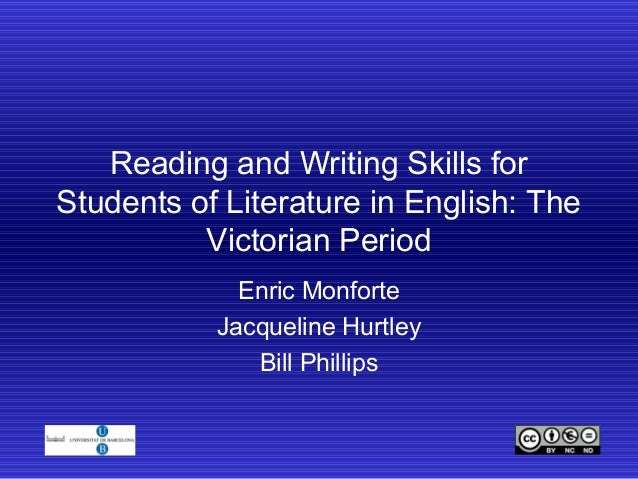 Reading and Writing Skills for Students of Literature in English: The Victorian Period Enric Monforte Jacqueline Hurtley B...