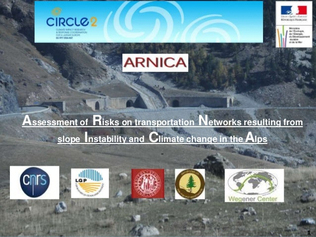 1 Assessment of Risks on transportation Networks resulting from slope Instability and Climate change in the Alps