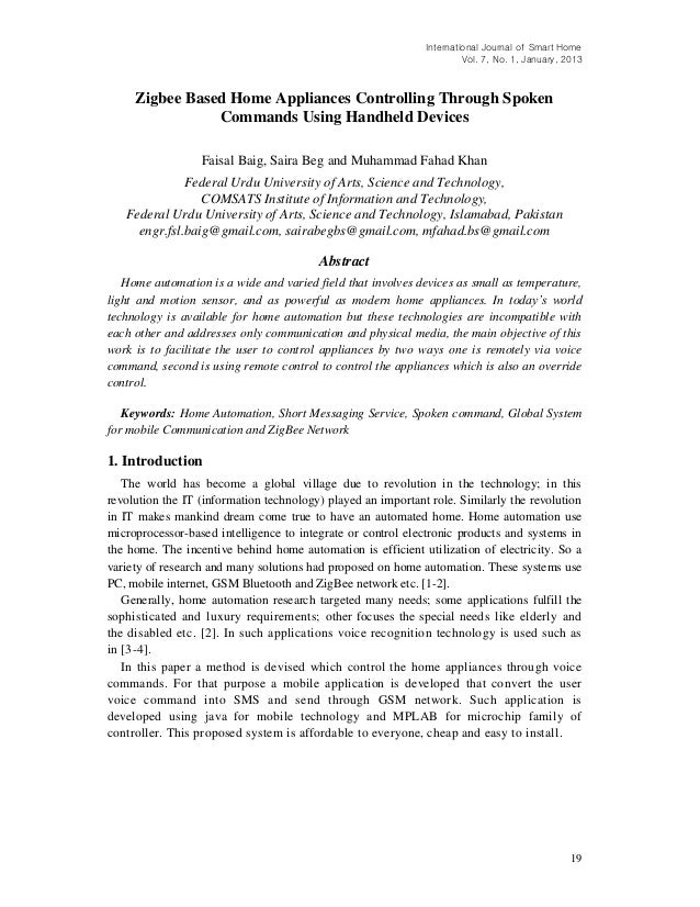 International Journal of Smart Home Vol. 7, No. 1, January, 2013 19 Zigbee Based Home Appliances Controlling Through Spoke...