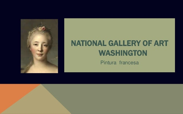 NATIONAL GALLERY OF ART WASHINGTON Pintura francesa