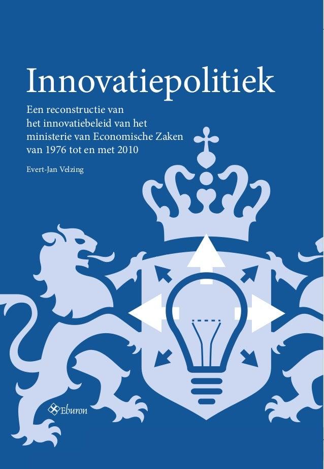 Beleid is zelden het resultaat van rationele overwegingen. Dat geldt ook voor het innovatiebeleid dat het ministerie van E...