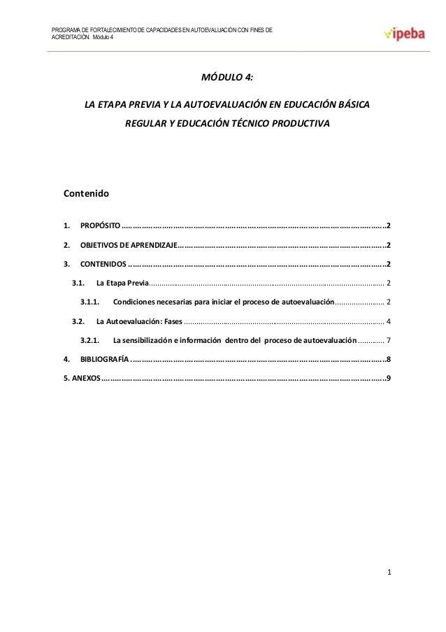PROGRAMA DE FORTALECIMIENTO DE CAPACIDADES EN AUTOEVALUACIÓN CON FINES DE ACREDITACIÓN. Módulo 4 1 MÓDULO 4: LA ETAPA PREV...
