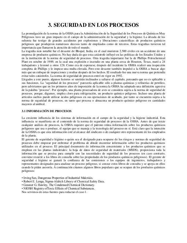 3. SEGURIDAD EN LOS PROCESOS La promulgación de la norma de la OSHA para la Administración de la Seguridad de los Procesos...