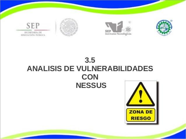3.5 ANALISIS DE VULNERABILIDADES CON NESSUS