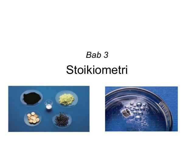 Bab 3  Stoikiometri