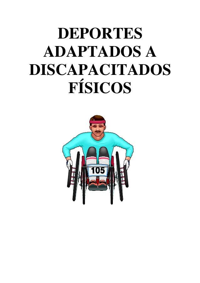 DEPORTES ADAPTADOS A DISCAPACITADOS FÍSICOS
