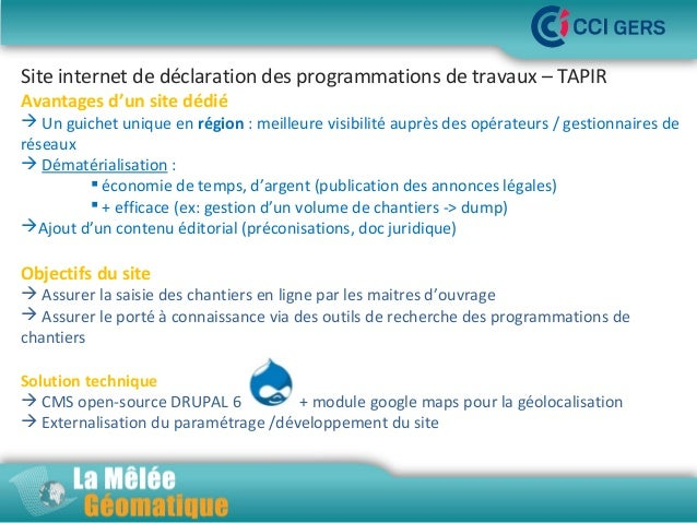 Site internet de déclaration des programmations de travaux – TAPIR Avantages d'un site dédié   Un guichet unique en régio...