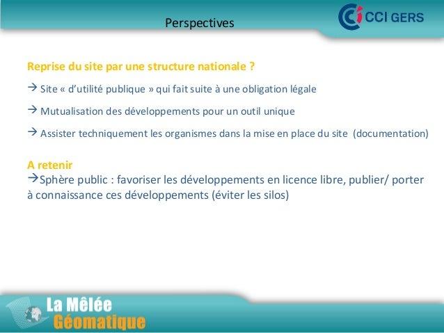 Perspectives Reprise du site par une structure nationale ?  Site « d'utilité publique » qui fait suite à une obligation l...