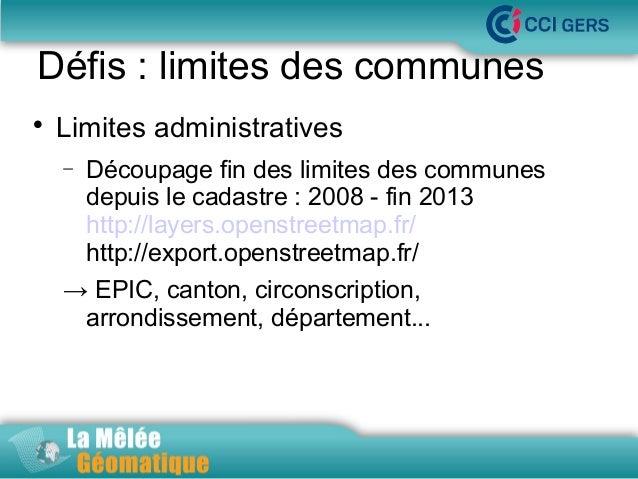Défis : limites des communes   Limites administratives −  La Mêlée Géomatique Découpage fin des limites des communes depu...