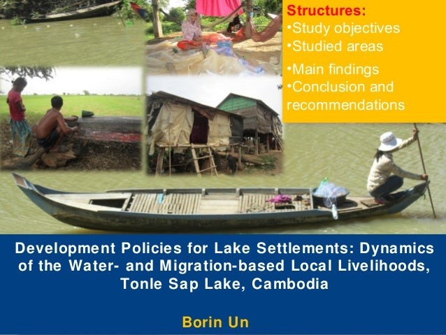 Structures: •Study objectives •Studied areas •Main findings •Conclusion and recommendations  Development Policies for Lake...