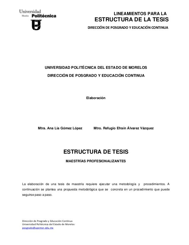LINEAMIENTOS PARA LA  ESTRUCTURA DE LA TESIS DIRECCIÓNDEPOSGRADOYEDUCACIÓNCONTINUA  UNIVERSIDAD POLITÉCNICA DE...