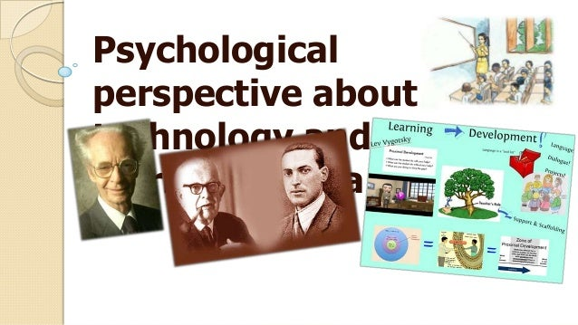 Psychological perspective about technology and learning media