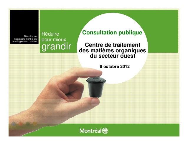 Direction de                           Réduire       Consultation publique  l'environnement et dudéveloppement durable    ...
