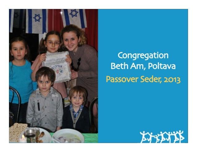 Congregation Beth Am, PoltavaPassover Seder, 2013