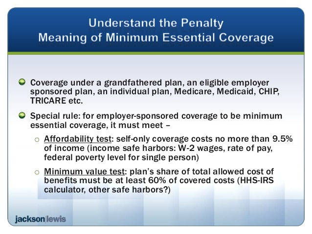 Navigating the affordable care act avoiding penalties - Minimum essential coverage plan design ...