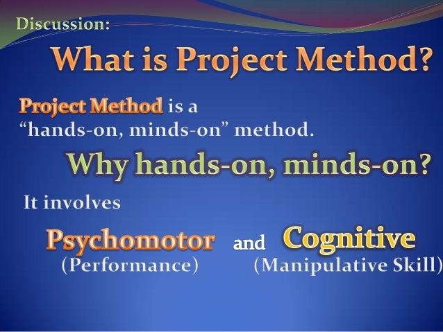 Project Method ( PRINT I) Slide 3