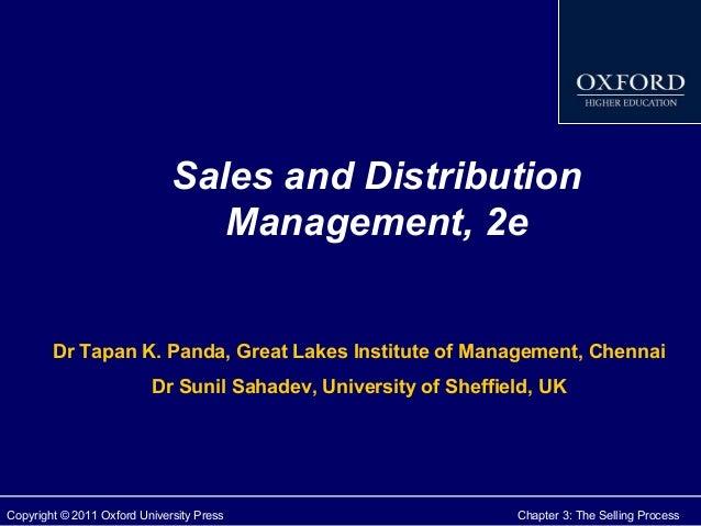 Sales and Distribution Management, 2e Dr Tapan K. Panda, Great Lakes Institute of Management, Chennai Dr Sunil Sahadev, Un...