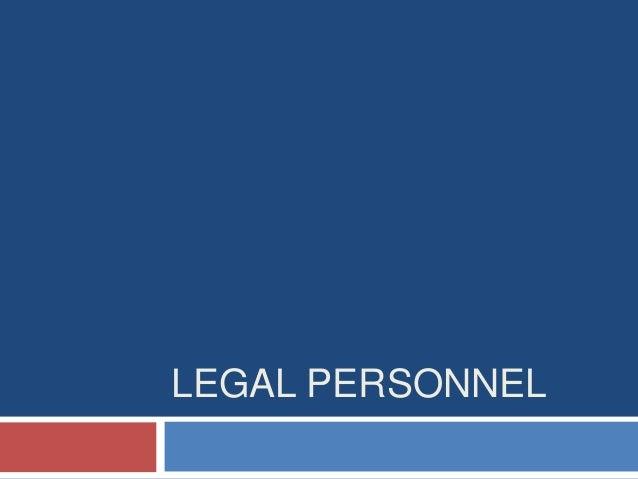 LEGAL PERSONNEL
