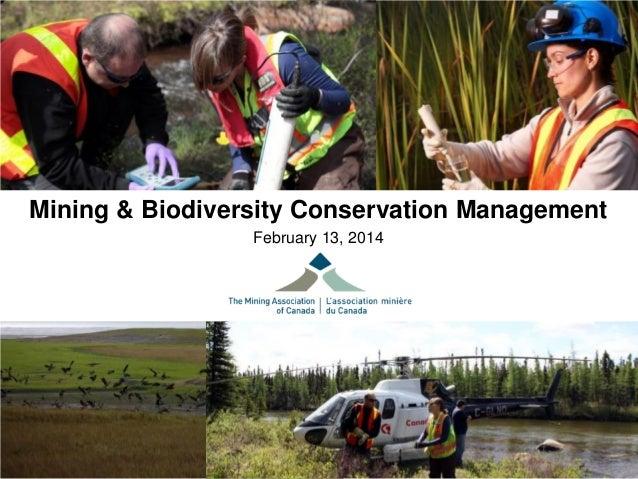 Mining & Biodiversity Conservation Management February 13, 2014