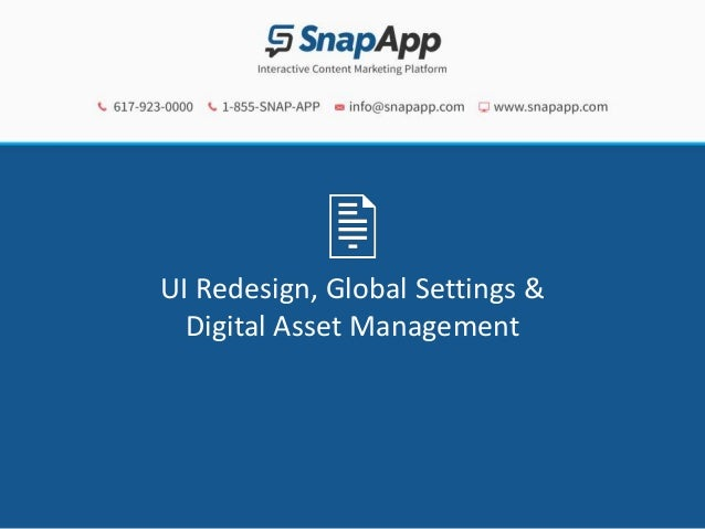 UI Redesign, Global Settings & Digital Asset Management