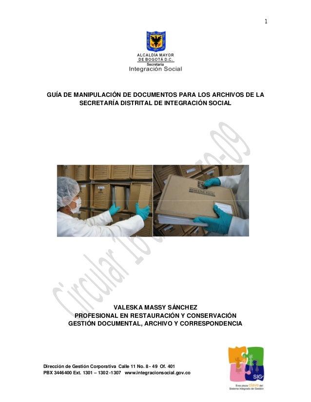 1 Dirección de Gestión Corporativa Calle 11 No. 8 - 49 Of. 401 PBX 3446400 Ext. 1301 – 1302 -1307 www.integracionsocial.go...