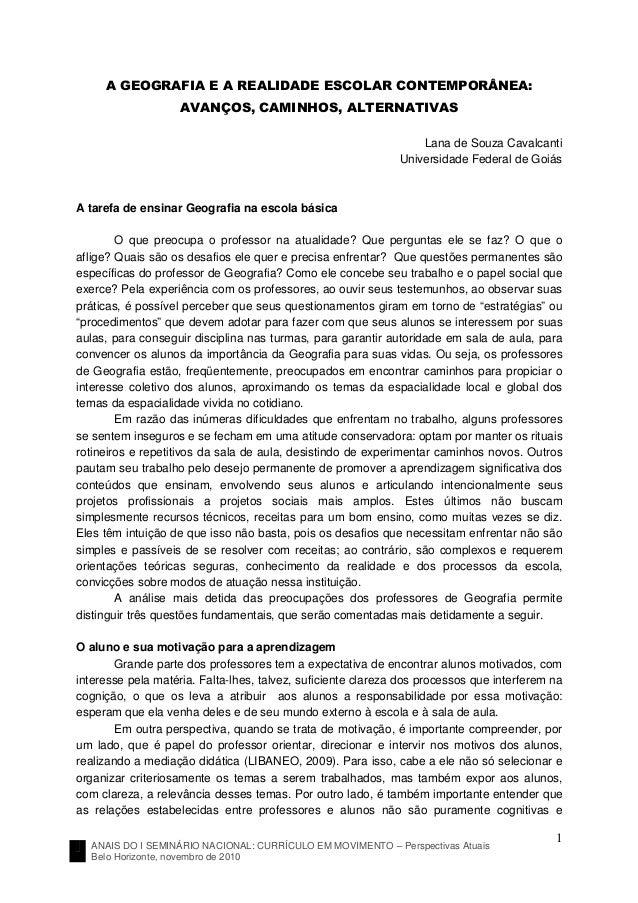 ANAIS DO I SEMINÁRIO NACIONAL: CURRÍCULO EM MOVIMENTO – Perspectivas Atuais Belo Horizonte, novembro de 2010 1 A GEOGRAFIA...