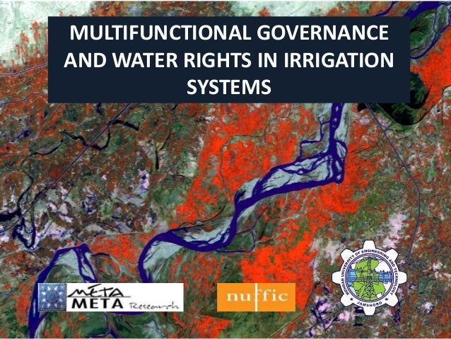 MULTIFUNCTIONAL GOVERNANCE AND WATER RIGHTS IN IRRIGATION SYSTEMS