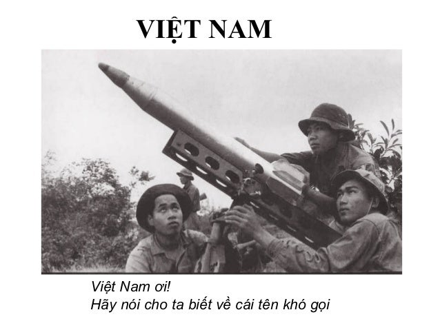Việt Nam ơi! Hãy nói cho ta biết về cái tên khó gọi VIỆT NAM
